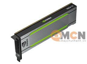 NVIDIA Tesla T4 16GB GDDR6 PCIe Gen 3 ECC Card Đồ Họa (GPU) Server