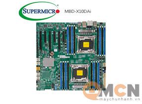 Mainboard Server Supermicro MBD-X10DAi Bo Mạch Máy Chủ