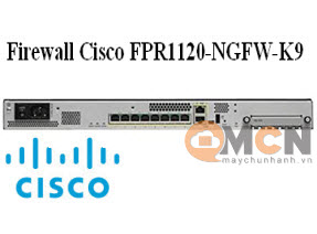 Cisco Firepower 1120 NGFW Appliance Thiết Bị Tường Lửa FPR1120-NGFW-K9