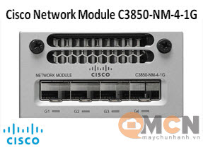 Mô Đun Mạng Cisco Catalyst 3850 4 x 1GE Network Module C3850-NM-4-1G