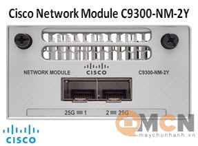 C9300-NM-2Y Mô Đun Mạng Cisco Catalyst 9300 2 x 25GE Network Module
