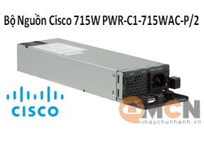 Nguồn Cisco 715W AC 80+ Platinum Config 1 PSU PWR-C1-715WAC-P/2