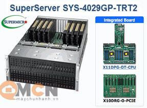 Supermicro SuperServer System SYS-4029GP-TRT2 Máy Chủ Rackmout 4U